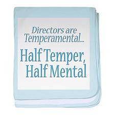 Temperamental Director baby blanket