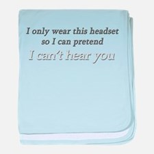 I Can't Hear You baby blanket