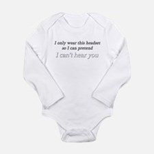 I Can't Hear You Long Sleeve Infant Bodysuit