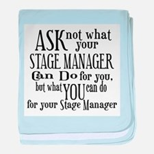 Ask Not Stage Manager baby blanket