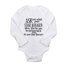 Ask Not Stage Manager Long Sleeve Infant Bodysuit