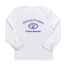 Procrastinator Long Sleeve Infant T-Shirt