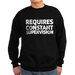Requires Supervision Sweatshirt (dark)
