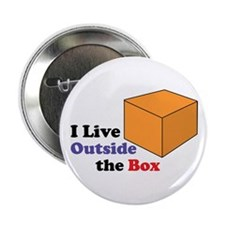 "I Live Outside the Box 2.25"" Button"