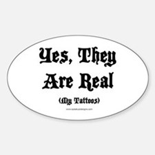 Yes, They Are Real Oval Decal