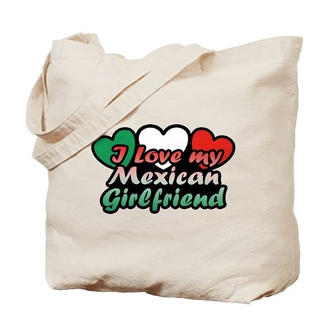 I Love My Mexican Girlfriend Tote Bag
