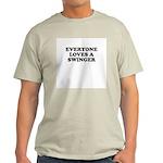 Everyone loves a swinger Ash Grey T-Shirt