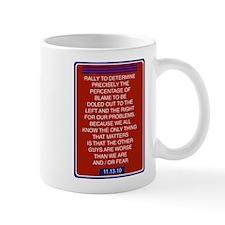 Rally to restore sanity Mug
