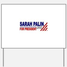 Palin 2012 Yard Sign