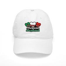I Love My Mexican Husband Baseball Cap