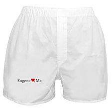 Eugene Loves Me Boxer Shorts