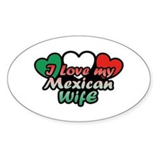 I Love My Mexican Wife Decal