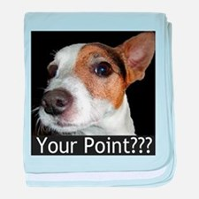 JRT Your Point? baby blanket