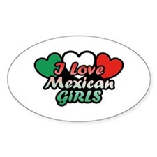 I Love Mexican Girls Decal