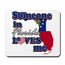 someone in Florida loves me Mousepad