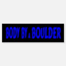 Body by Boulder Bumper Bumper Bumper Sticker