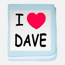 I heart Dave baby blanket