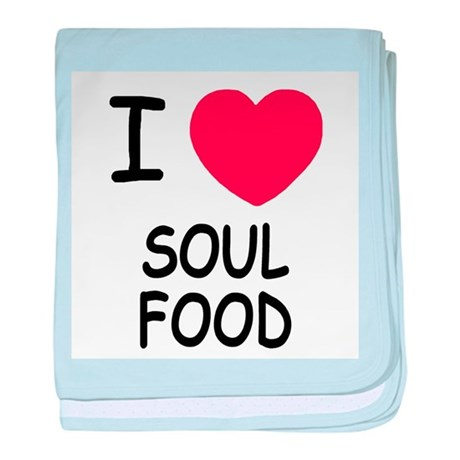 I heart soul food baby blanket