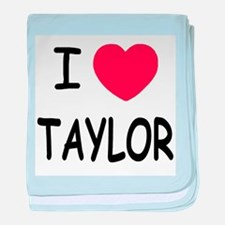 I heart taylor baby blanket