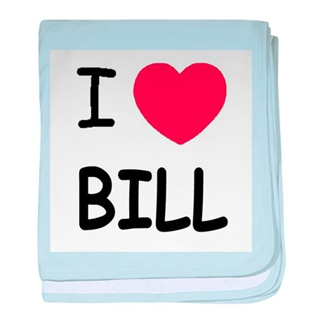 I heart Bill baby blanket