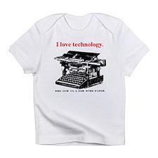 I love technology. Infant T-Shirt