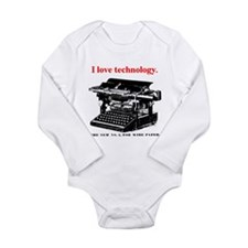 I love technology. Long Sleeve Infant Bodysuit