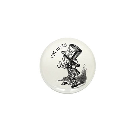 I'm Mad - Hatter Mini Button