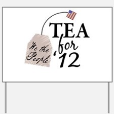 Vote Tea Party 2012 Yard Sign