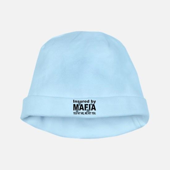 Insured by Mafia baby hat
