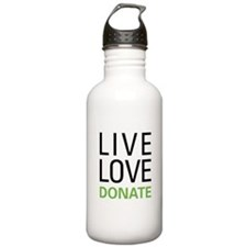 Live Love Donate Water Bottle