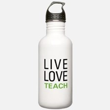 Live Love Teach Sports Water Bottle