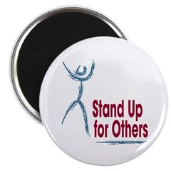 Stand Up for Others Magnet