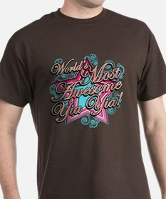 Worlds Most Awesome Yia Yia T-Shirt