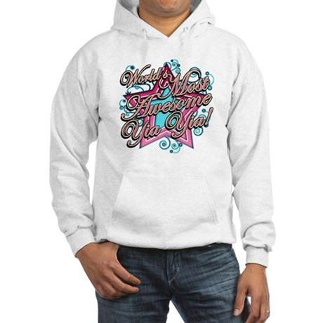 Worlds Most Awesome Yia Yia Hooded Sweatshirt