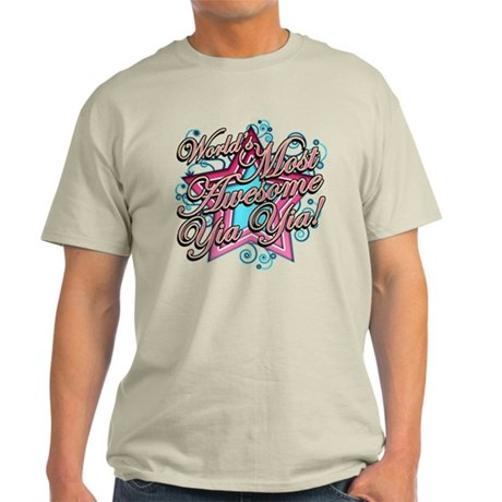 Worlds Most Awesome Yia Yia Light T-Shirt