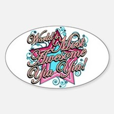 Worlds Most Awesome Yia Yia Sticker (Oval)