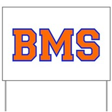 BMS Big Momma Salley Yard Sign