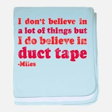 Miles Duct Tape Quote baby blanket