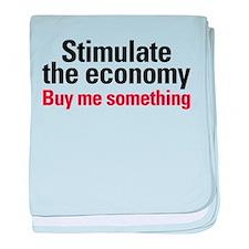 Stimulate The Economy baby blanket