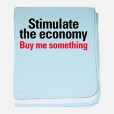 Stimulate The Economy baby blanket