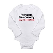 Stimulate The Economy Long Sleeve Infant Bodysuit