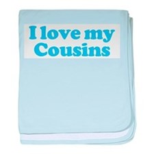 I Love My Cousins baby blanket
