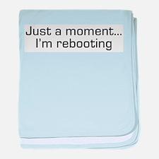 I'm Rebooting baby blanket