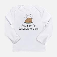 Feast Now Long Sleeve Infant T-Shirt