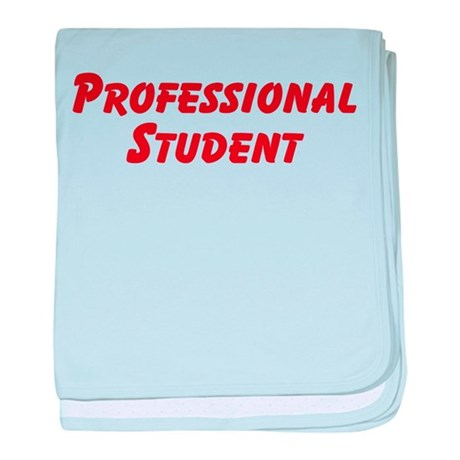 Professional Student baby blanket