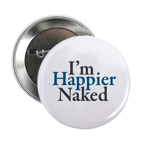 """Happier Naked 2.25"""" Button (100 pack)"""