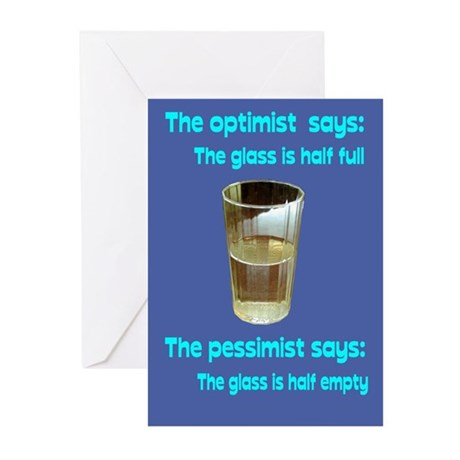 Optimist? Pessimist? Thirstiest. Greeting Cards (P