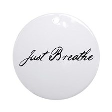 Just Breathe Ornament (Round)