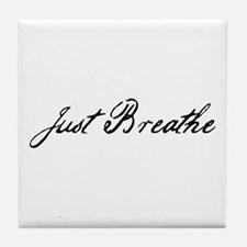 Just Breathe Tile Coaster