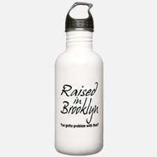 Raised in Brooklyn Water Bottle